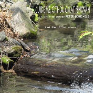 Guide Me O Thou Great Jehovah  Folk setting for Piano by Peter Schickele