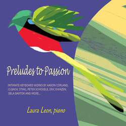 cover of Preludes to Passion: Intimate Keyboard Works by Aaron Copland, J.S.Bach, Sting, Peter Schickele, Eric Ewazen, Bela Bartok, and more...