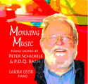 MORNING MUSIC Piano Works by Peter Schickele and PDQ Bach